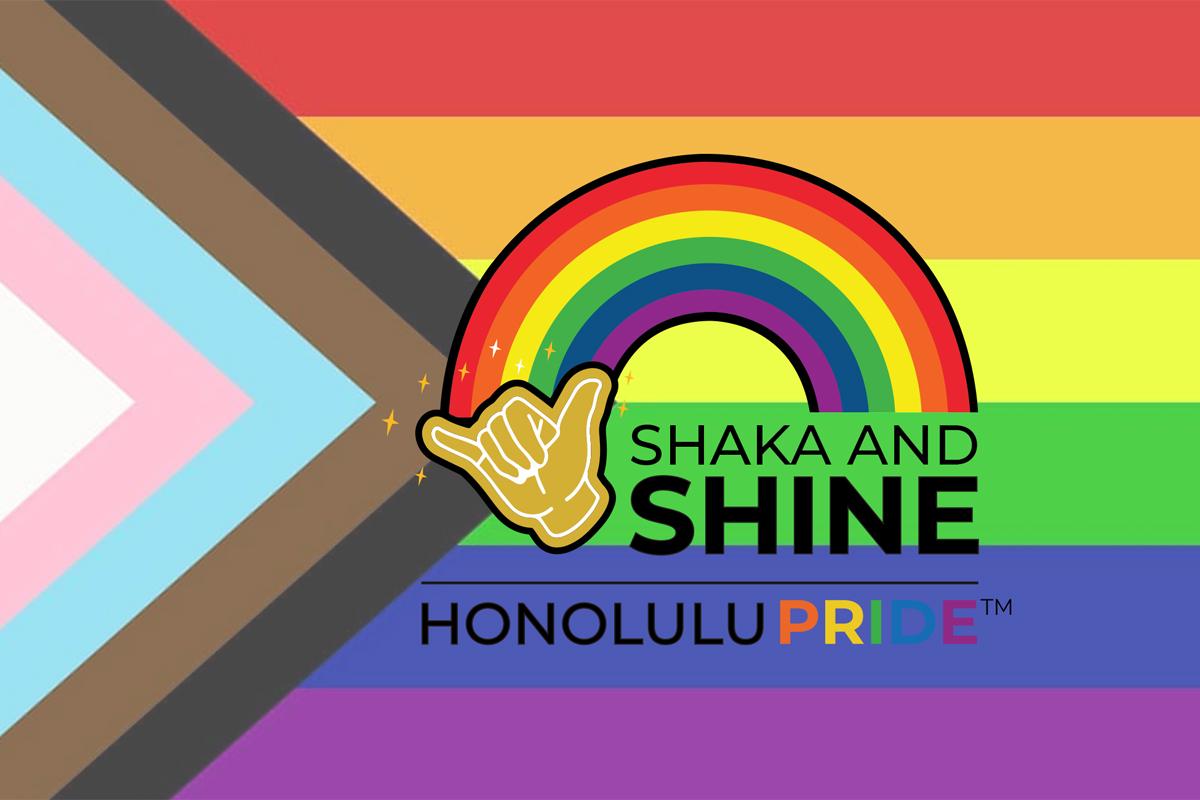Hawaii Pride Lgbt Legacy Shaka And Shine