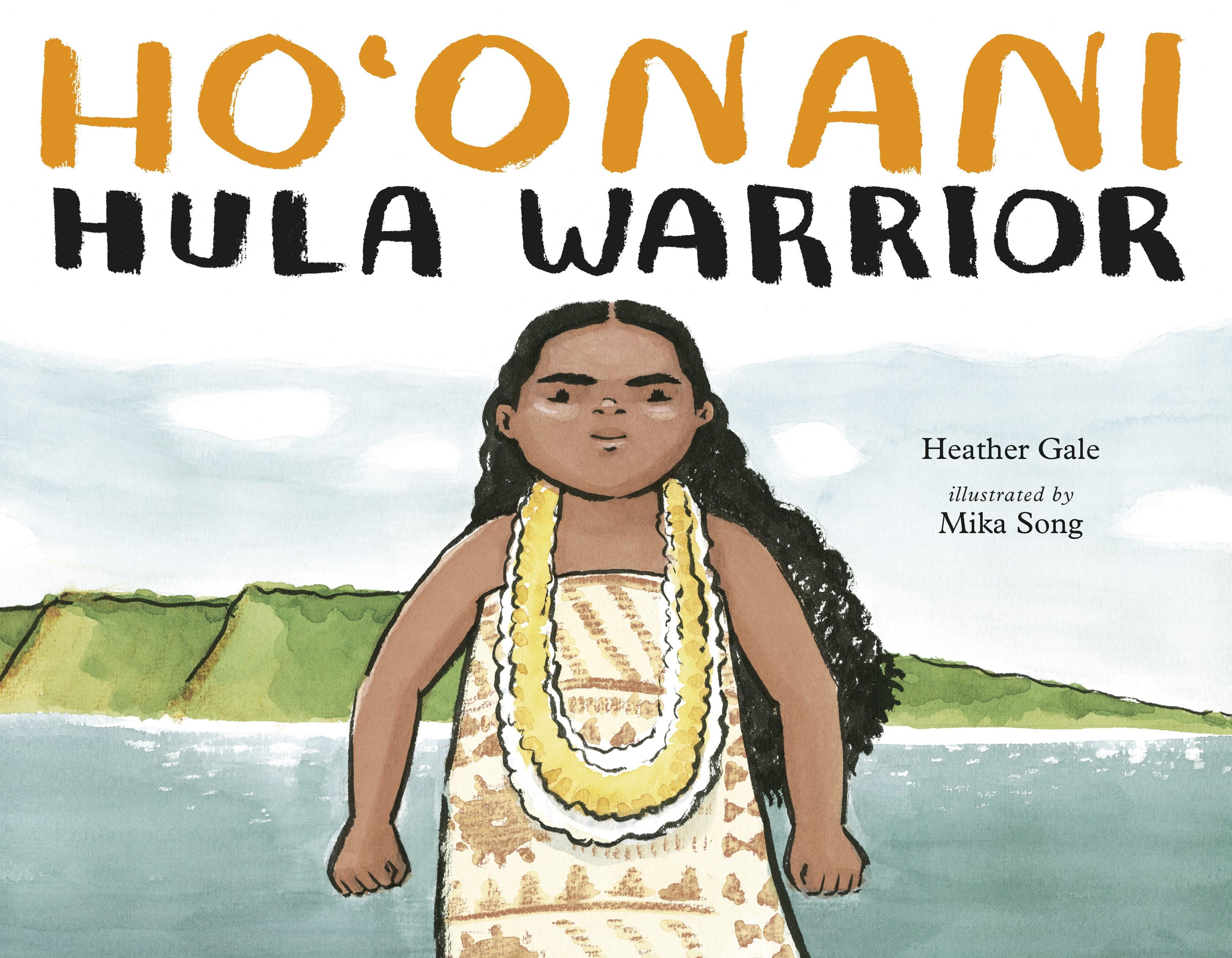 Hoonani Hula Warrior Heather Gale Penguin Random House