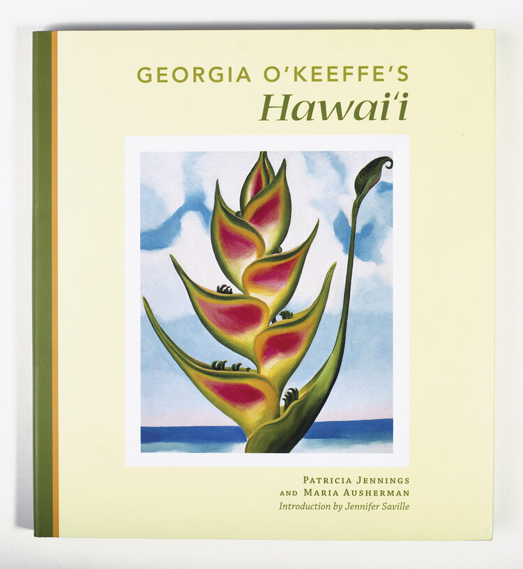 Georgia Okeeffes Hawaii Patricia Jennings Maria Ausherman Bess Press