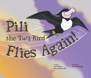 Pili The Iwa Bird Flies Again Book