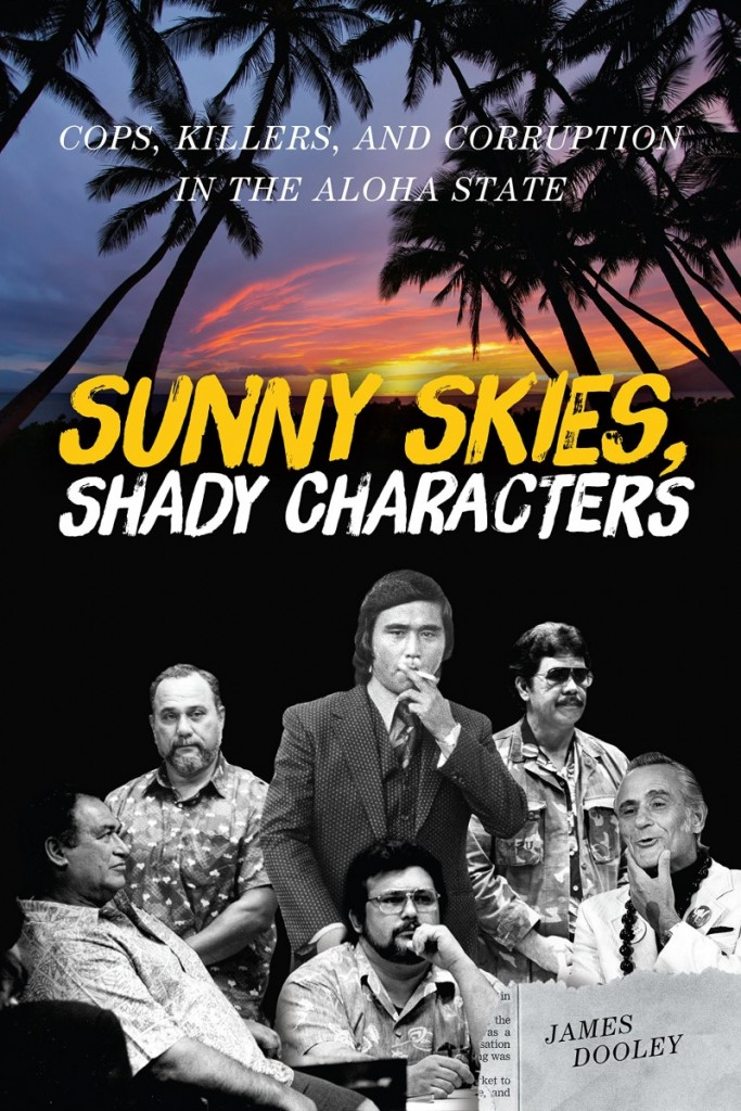 Sunny Skies Shady Characters James Dooley Book Uh Press