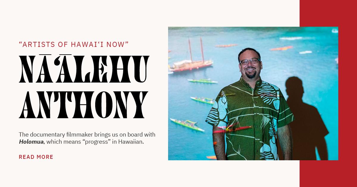 10 21 Artists Of Hawaii Now Feature Naalehu R